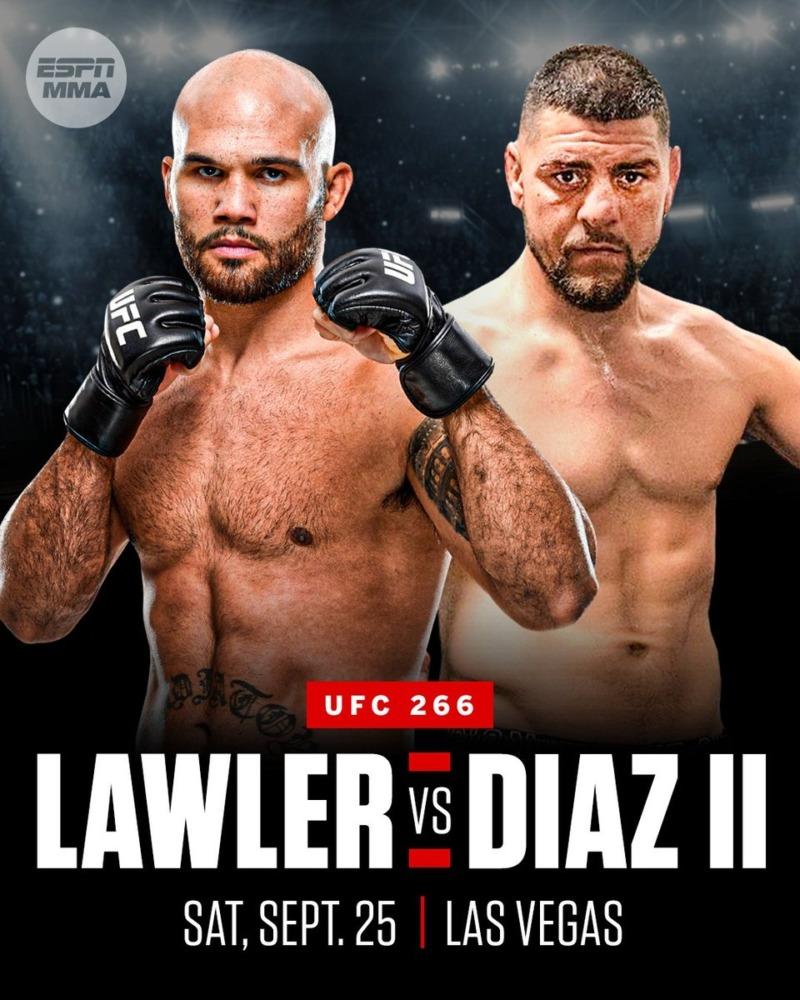 Nick Diaz sắp tái đấu với Robbie Lawler tại UFC 266.