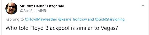 1 phản hồi của người hâm mộ về thông tin Floyd Mayweather đến Blackpool.